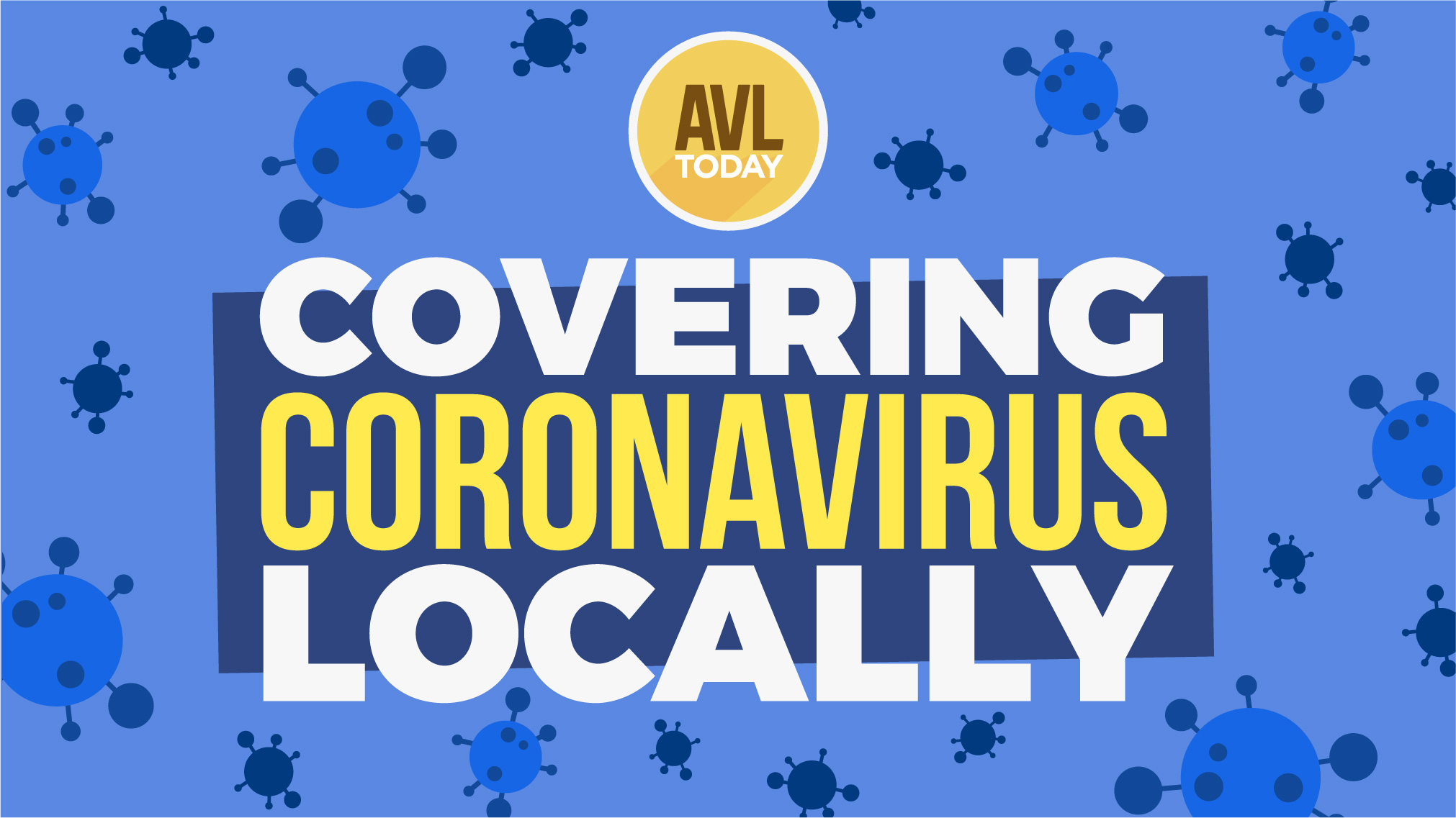 Coronavirus The Latest Local Updates Cancellations Resources More Avltoday
